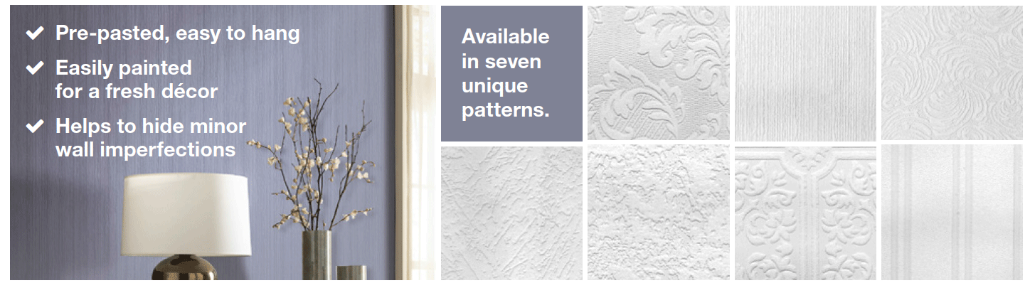 Buy One, Get One FREE on paintable wallpaper.